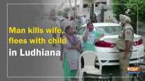 Man kills wife, flees with child in Ludhiana