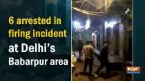 6 arrested in firing incident at Delhi