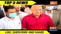 Top 5 News: Kejriwal Govt plans to increase Delhi