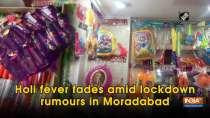 Holi fever fades amid lockdown rumours in Moradabad