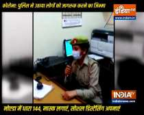 Section-144 imposed in Noida, police appeal people to follow COVID norms