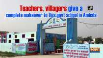 Teachers, villagers give a complete makeover to this govt school in Ambala
