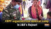 CRPF organises free medical camp in J-K
