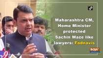 Maharashtra CM, Home Minister protected Sachin Waze like lawyers: Fadnavis