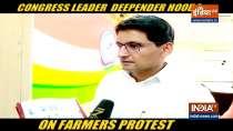 Congress leader Deepender Singh Hooda slams Modi govt for being insensitive towards farmers