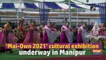 Mai-Own 2021 cultural exhibition underway in Manipur