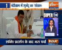 Super 100 | Bengal polls 2021: Suvendu Adhikari files nomination from Nandigram