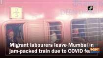 Migrant labourers leave Mumbai in jam-packed train due to COVID fear