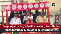 Despite persisting COVID situation, Amit Shah
