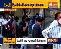Coronavirus : 6-day lockdown in Delhi till next Monday, Long queues outside liquor shops