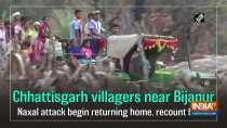 Chhattisgarh villagers near Bijapur Naxal attack begin returning home, recount horror