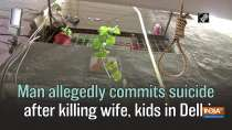 Man allegedly commits suicide after killing wife, kids in Delhi