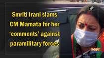 Smriti Irani slams CM Mamata for her