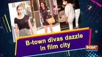 B-town divas dazzle in film city