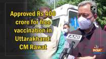 Approved Rs 400 crore for free vaccination in Uttarakhand: CM Rawat