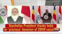 Seychelles President thanks India for