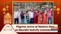 Pilgrims arrive at Vaishno Devi as Navratri festivity commences