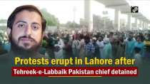 Protests erupt in Lahore after Tehreek-e-Labbaik Pakistan chief detained