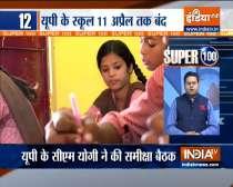 Super 100: Schools to remain closed till April 11 in Uttar Pradesh for students till Class 8