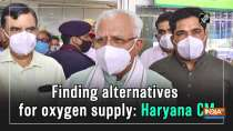 Finding alternatives for oxygen supply: Haryana CM