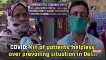 COVID: Kin of patients