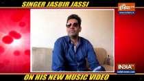 Singer Jasbir Jassi on his new music video