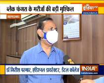 One should not take Black Fungus infection lightly, says Dr Girish Parmar