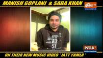 Manish Goplani, Saba Khan talk about their music video