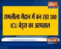 Delhi govt to open 500-ICU beds COVID-19 hopsital at Ramlila Ground
