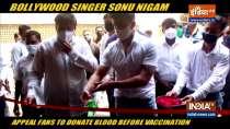 Sonu Nigam inaugurated blood donation camp in Mumbai