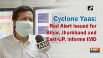 Cyclone Yaas: Red Alert issued for Bihar, Jharkhand and East-UP, informs IMD