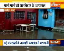 Patients face trouble as hospitals get waterlogged in Bihar