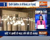 Super 100 | Water has gone above head, arrange everything now: Delhi HC raps Centre