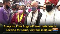 Anupam Kher flags off free ambulance service for senior citizens in Shimla