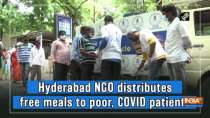 Hyderabad NGO distributes free meals to poor, COVID patients