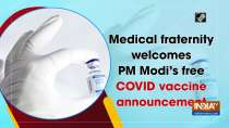Medical fraternity welcomes PM Modi