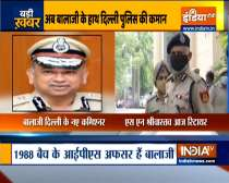 VIDEO: IPS Balaji Srivastav gets additional charge of Delhi Police commissioner