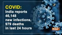 COVID: India reports 46,148 new infections, 979 deaths in last 24 hours