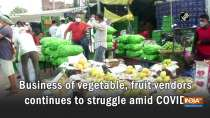 Business of vegetable, fruit vendors continues to struggle amid COVID