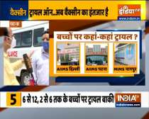 COVID vaccine trial for kids underway at AIIMS Patna   Watch ground report