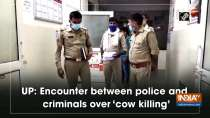 UP: Encounter between police and criminals over