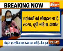 Should avoid giving mobile to girls: UP Women