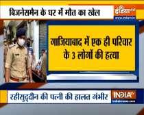 Robbers kill 3 members of family in Ghaziabad