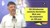 DK Shivakumar cautions Karnataka MLA over his statement on CM post