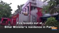 Fire breaks out at Bihar Minister