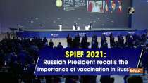 SPIEF 2021: Russian President recalls the importance of vaccination in Russiasecurity