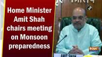 Home Minister Amit Shah chairs meeting on Monsoon preparedness