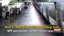 Watch: Man slips while boarding train, RPF personnel comes to his rescue