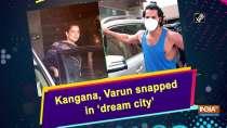 Kangana, Varun snapped in