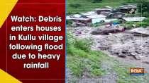 Watch: Debris enters houses in Kullu village following flood due to heavy rainfall